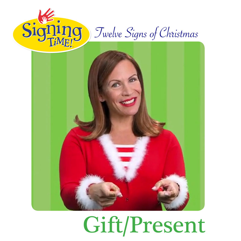 Signing Time: Twelve Signs of Christmas! Day 5