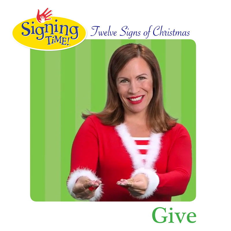 Signing Time: Twelve Signs of Christmas! Day 9